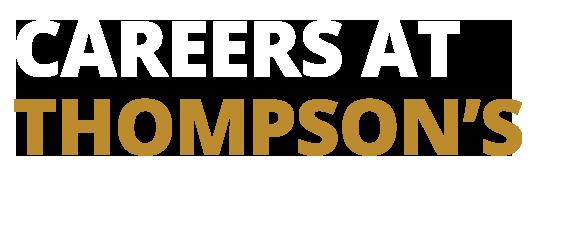 Careers @ Thompsons